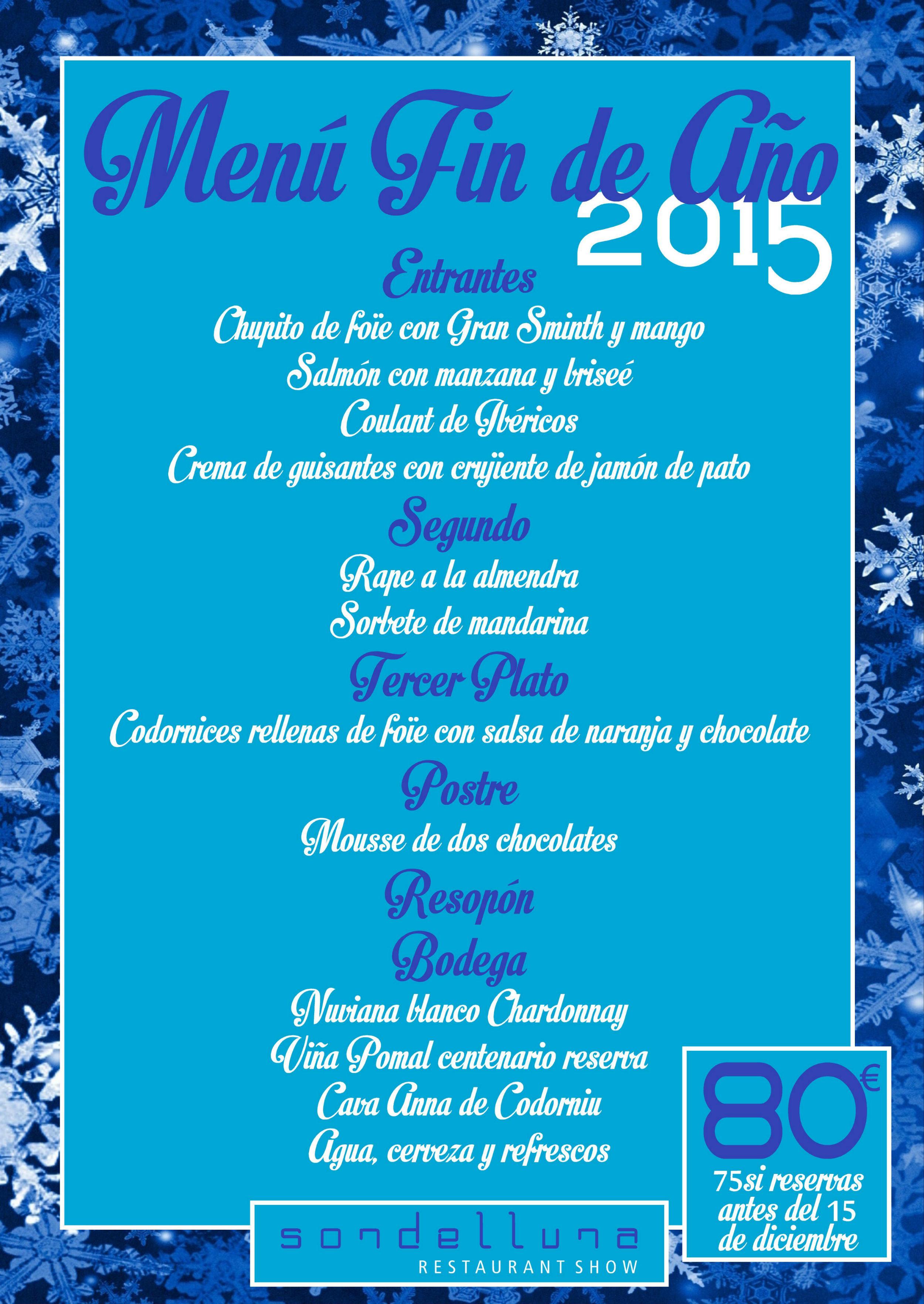 Men de fin de a o sondelluna restaurant show - Menus para fin de ano ...